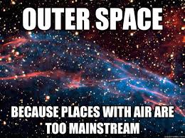 Hipsters in space
